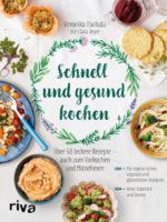 Schnell und gesund kochen - mein drittes Buch!